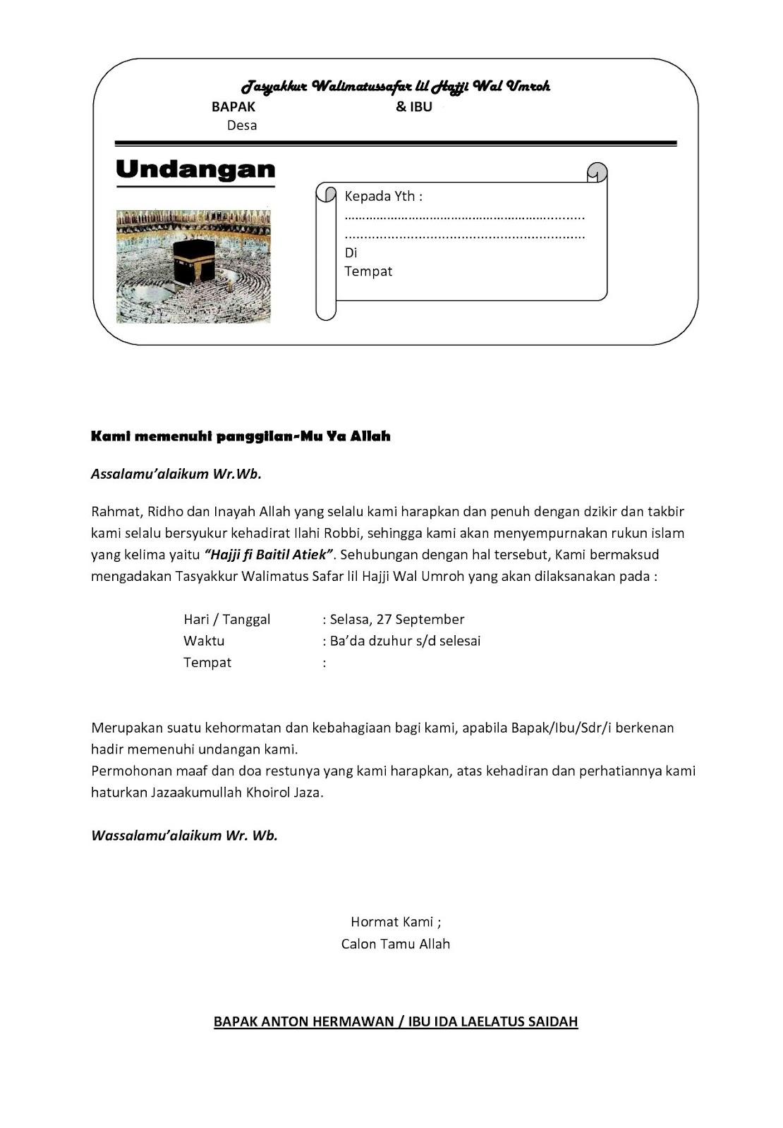 Berikut ini contoh undangan walimatussafar yang bisa anda gunakan: