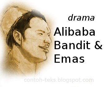 Teks Drama Alibaba, Bandit, dan Emas - Contoh Teks