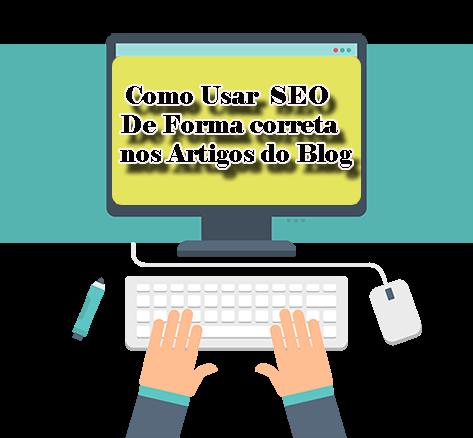 Como fazer uso Correto Seo no post do Blogger