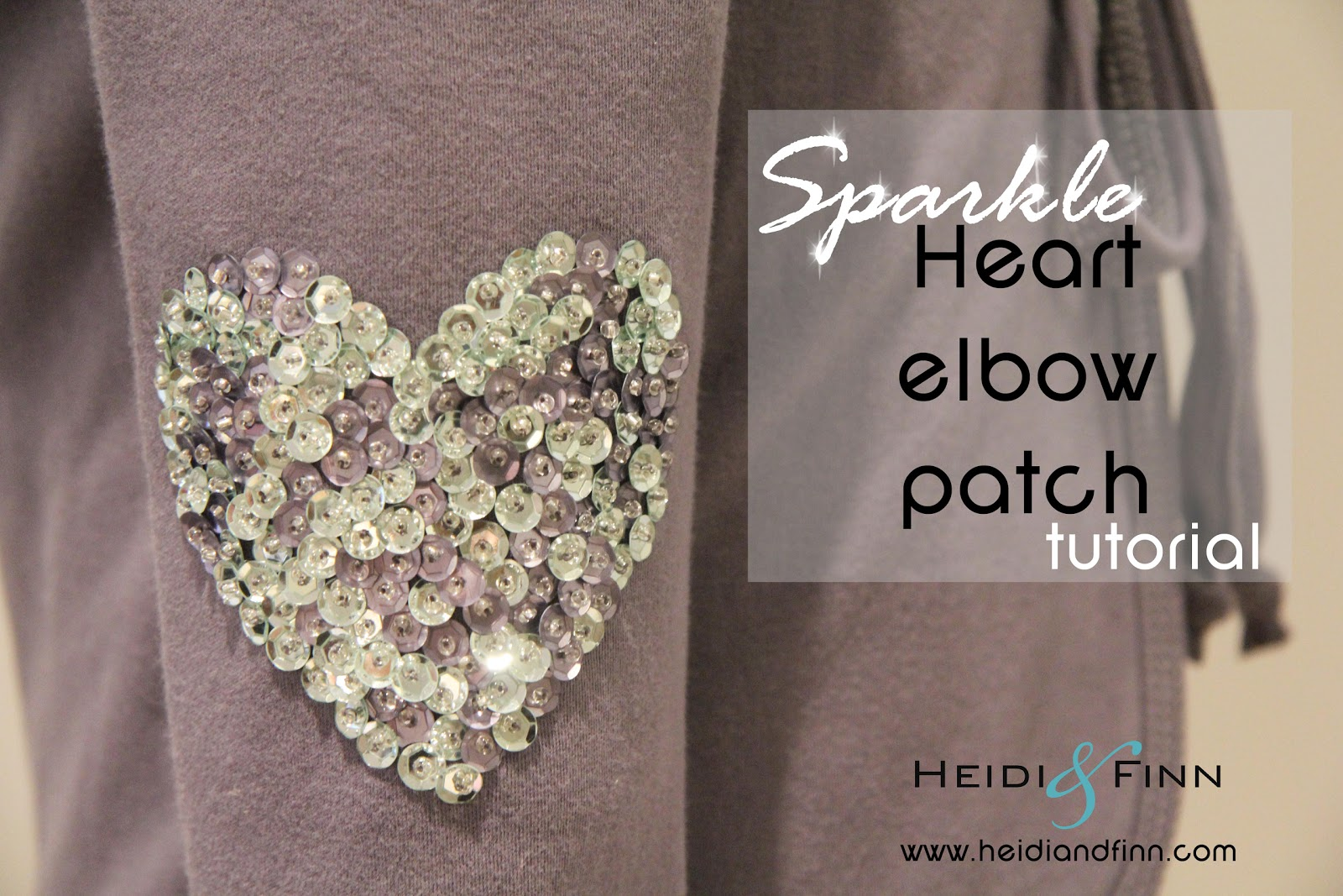 http://www.heidiandfinn.com/2014/01/sequin-heart-elbow-patch-tutorial.html