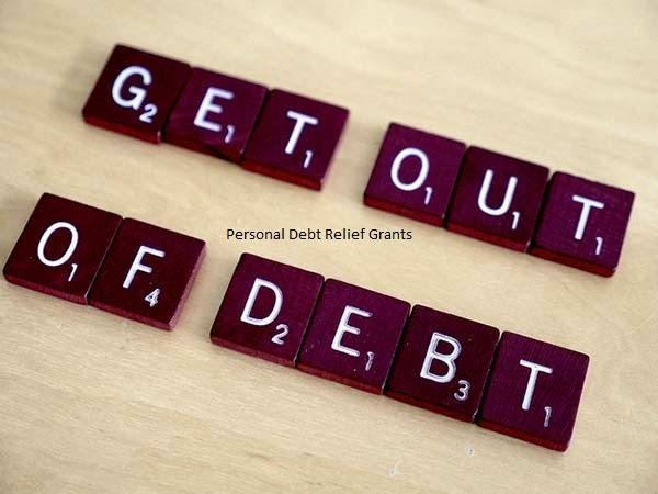 Personal Debt Relief Grants Money