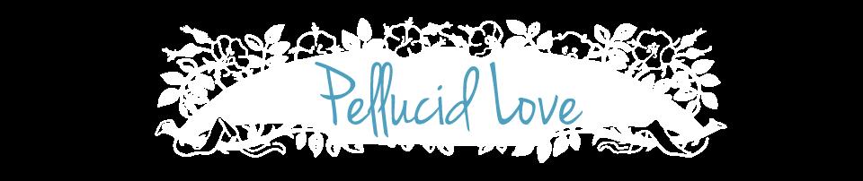 Pellucid Love