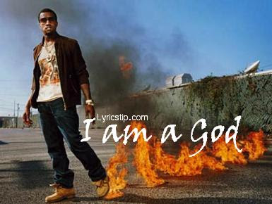 Kanye West - I AM A GOD LYRICS