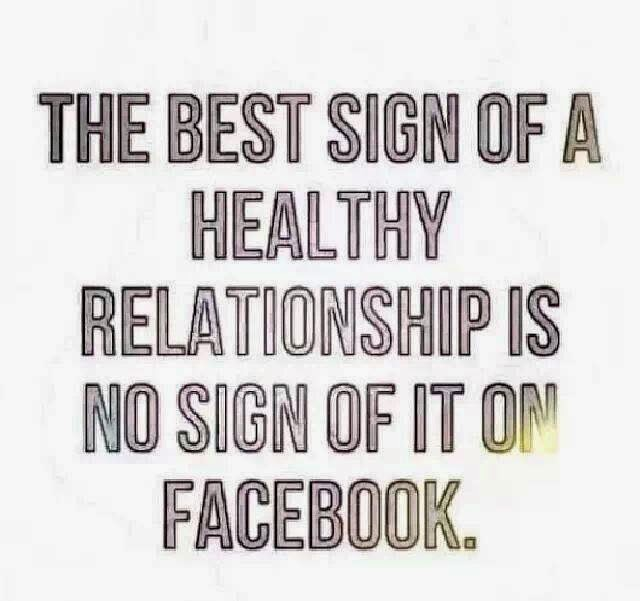 best relationship is no sign of it on facebook