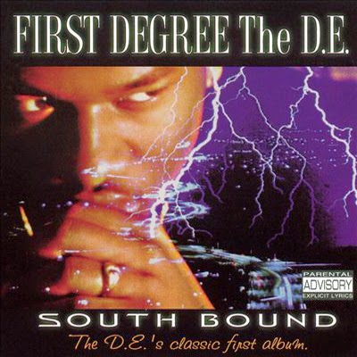 First Degree the D.E. – Southbound (1995)