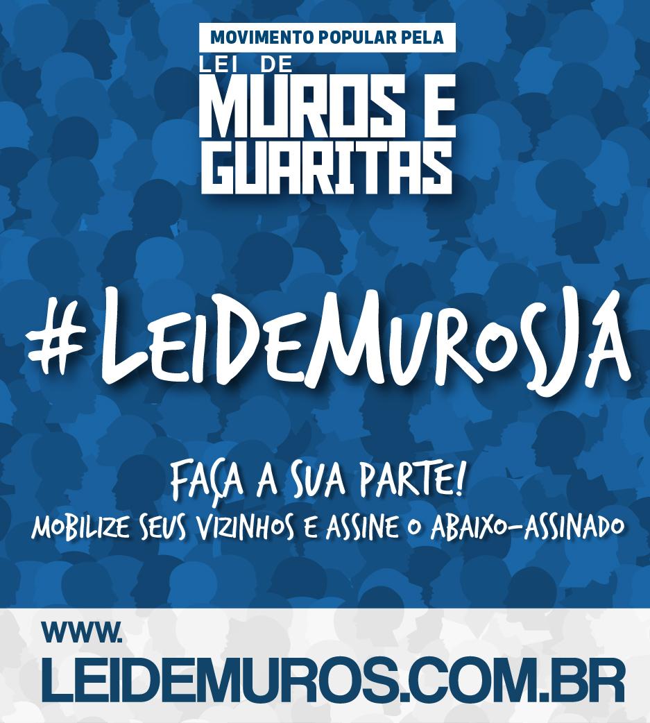 #LeiDeMurosJÁ