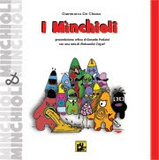 I MINCHIOLI