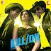Kill Dil (2014) Hindi Songs Released