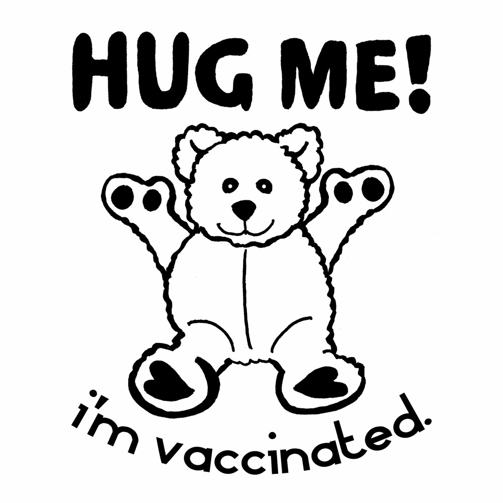 Hug Me I'm Vaccinated