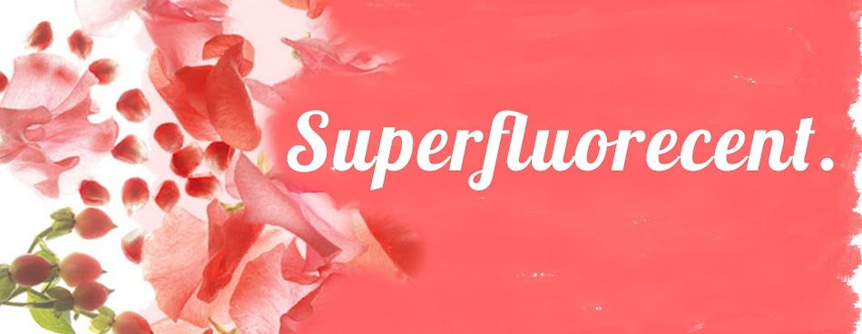 Superfluorecent.