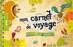 librairie libellune mon carnet de voyage pour les enfants. Black Bedroom Furniture Sets. Home Design Ideas