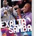 Coletania Exaltasamba - Nossa Historia (3 CDS)
