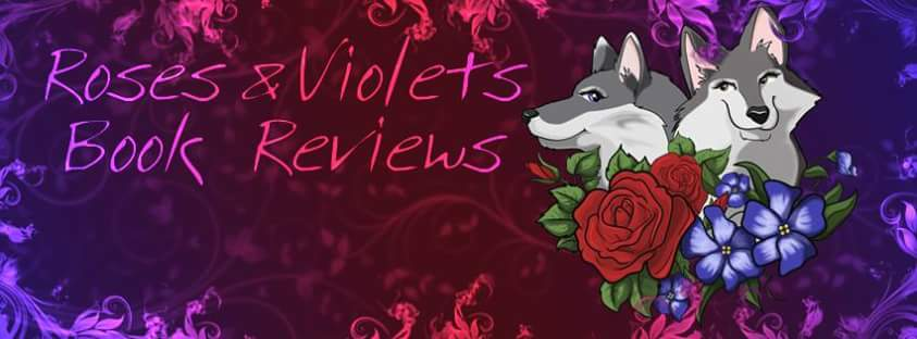 Roses & Violets Book Reviews