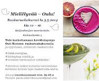 Huomio Pohjois-Suomi! Suunnitteilla MieliHyvää raakaruokakurssi Oulussa