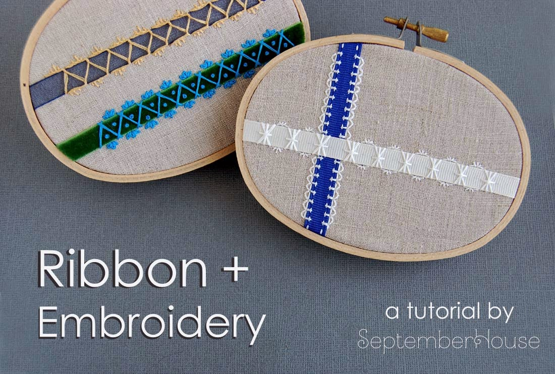 Hand Embroidery Tutorial embellishing with ribbon and embroidery by SeptemberHouse