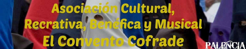 Asociación Cultural El Convento Cofrade