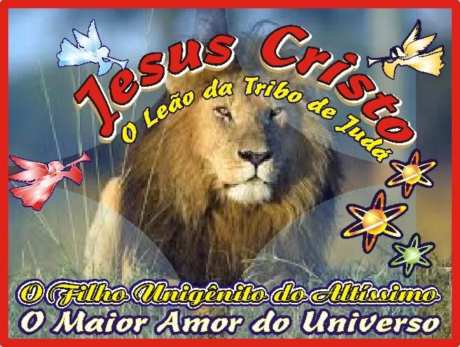 O Leão da Tribo de Judá Jesus Cristo