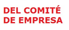 DEL COMITÉ DE EMPRESA