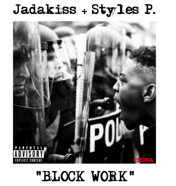 Jadakiss and Styles P - Block Workk