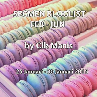 Segmen Bloglist Februari - Jun by Cik Manis