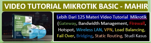VIDEO TUTORIAL MIKROTIK TOTAL 200 VIDEO + MODUL TRAINING + SCRIPT