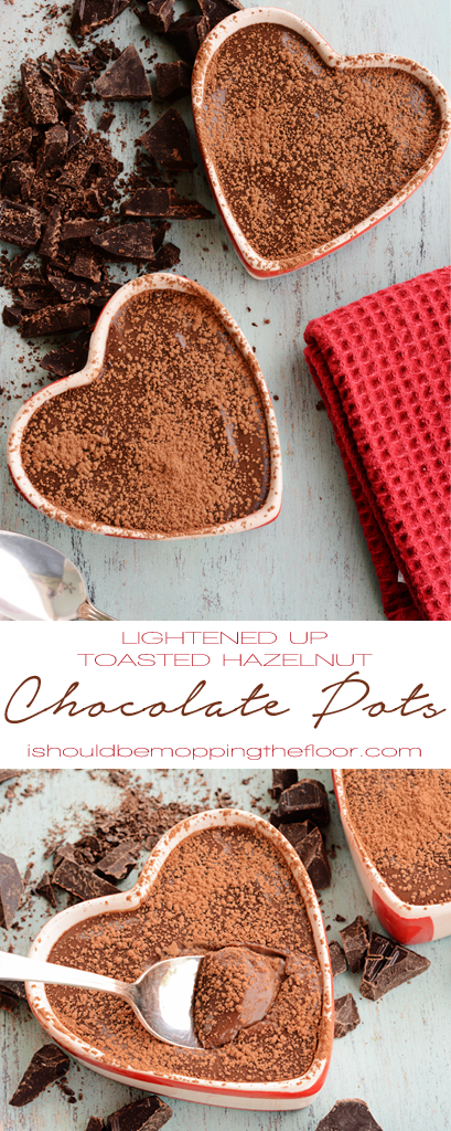 Lightened Up Toasted Hazelnut Chocolate Pots | A light version of the decadent dessert...that tastes just as rich and creamy as the original!