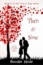 Then & Now (Book 3 in the This & That Series)