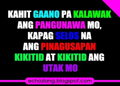 Kapag selos na ang pinag-uusapan kikitid at kikitid ang utak mo.