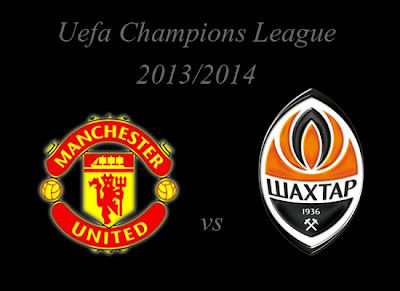 Manchester United vs Shakhtar Donetsk Champions League Group Stage 2013