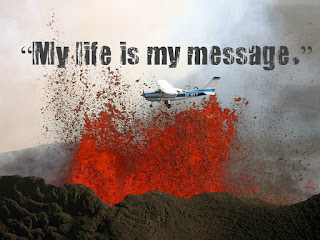 """My life is my message."""