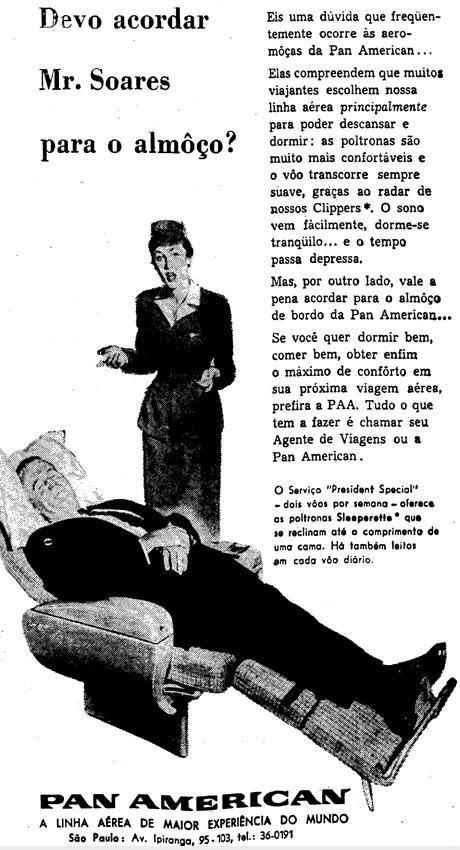 Propaganda da Pan American em 1957. Conforto do passageiro em primeiro lugar.