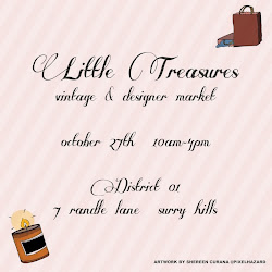 Find us at Little Treasures Vintage & Designer Markets