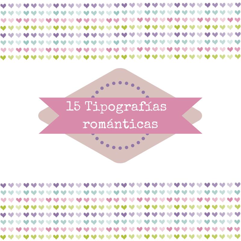 15 tipografías románticas para San Valentín