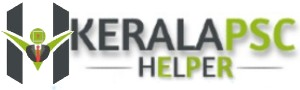 Kerala PSC Helper | All Info About Govt Jobs