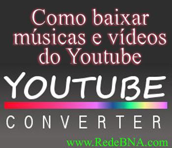 Vídeo-Aula] Como Baixar Vídeos e Músicas Direto do Youtube [ytconv