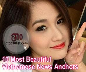 Top 10 Most Beautiful Vietnamese News Anchors