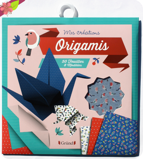 Mes créations : Origamis - Gründ Jeunesse