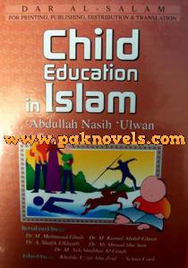 Child Education In Islam by Abdullah Nasih Ulwan