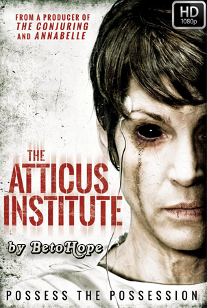 El Instituto Atticus [1080p] [Latino-Ingles] [MEGA]