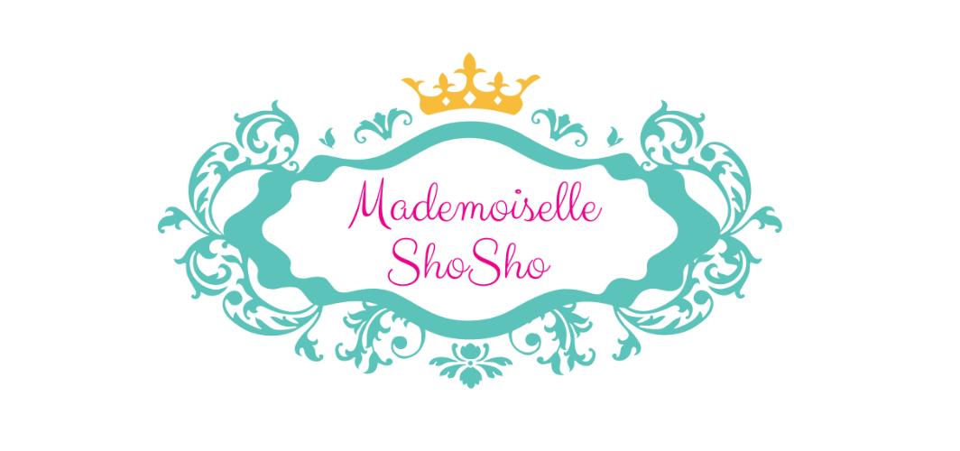 Mademoiselle Shosho.