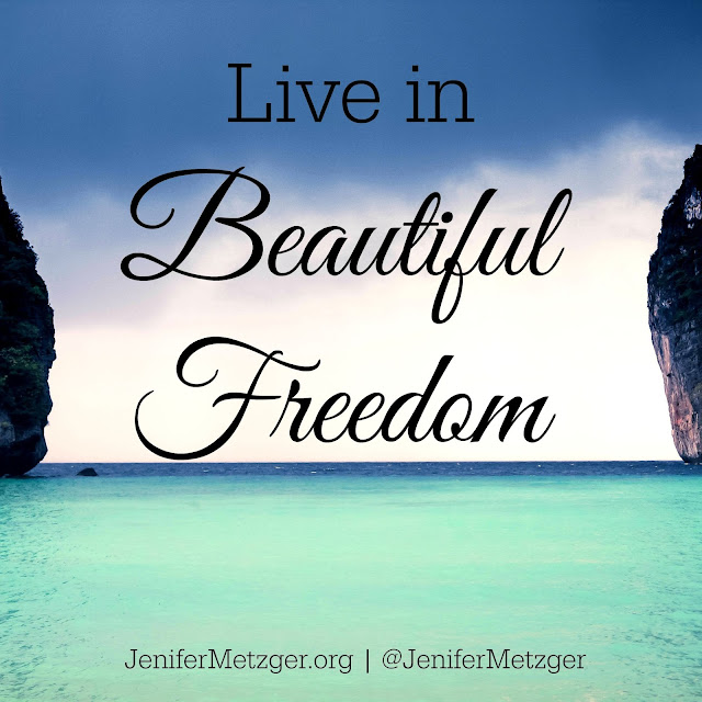 Live in beautiful #freedom.