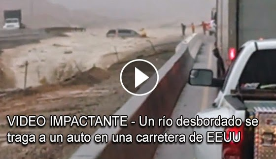 VIDEO IMPACTANTE - Un rio desbordado se traga a un auto en una carretera de EEUU