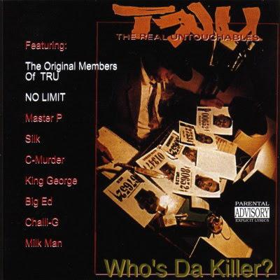 TRU - Who's Da Killer? (1993) Flac