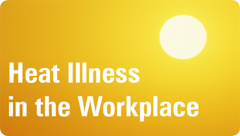 heat illness, workers compensation, work