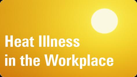 heat illness, workers compensation, work
