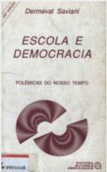 Dermeval Saviani - Escola e Democracia (Livros Online em PDF grátis para download)