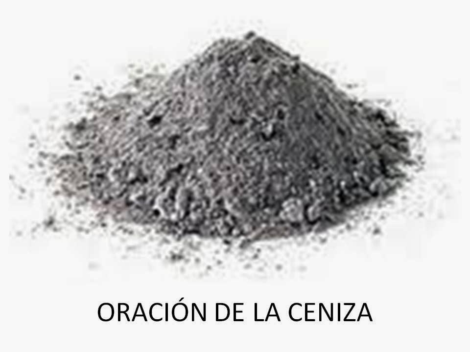 ORACION DE LA CENIZA PARA ATRAER Y DOMINAR A TU AMOR