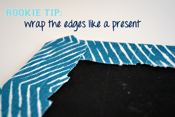 Rookie Tip wrap fabric like a present