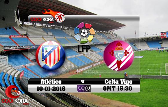 مشاهدة مباراة سيلتا فيغو وأتلتيكو مدريد اليوم 10-1-2016 في الدوري الأسباني