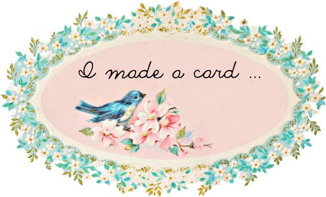 I made a card ....